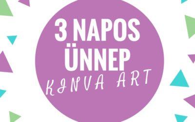 Májusban 3 napos ünnep van a KINVA ART AKADÉMIÁN!